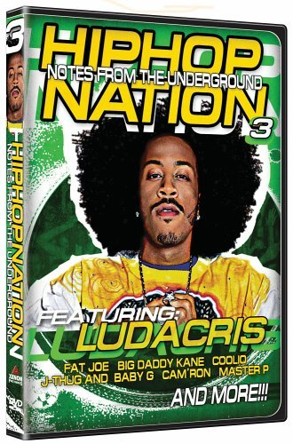 Hip Hop Nation Vol. 3 Notes From The Undergro Ludacris Fat Joe Coolio Big Daddy Kane J Thug Cam'ron