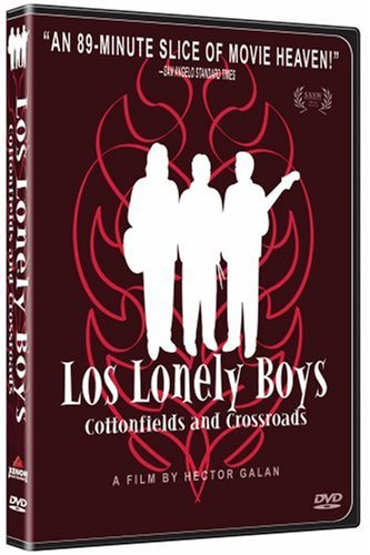 Los Lonely Boys Cottonfields & Crossroads Nr