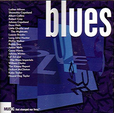 Blues Music That Changed Our Lives Blues Music That Changed Our Lives