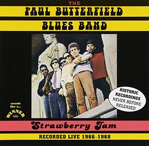 Paul Butterfield Strawberry Jam