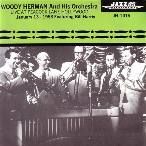 Woody Herman Live At Peacock Lane Hollywood