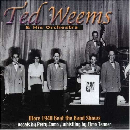 Ted & His Orchestra Weems More 1940 Beat The Band Shows