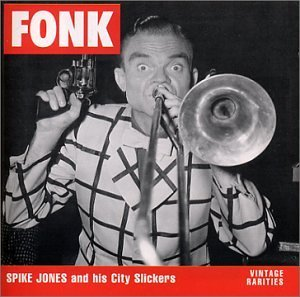 Spike & His City Slicker Jones Fonk