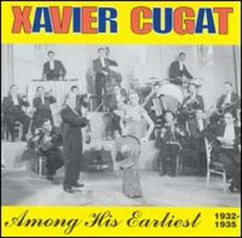 Xavier Cugat Among His Earliest 1932 35 Incl. Booklet