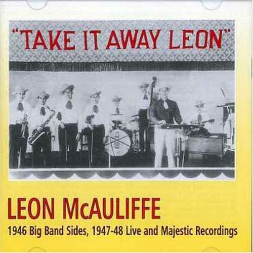 Leon Mcauliffe Take It Away Leon