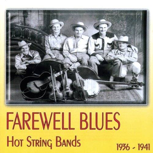 Farewell Blues Hot String Band Farewell Blues Hot String Band