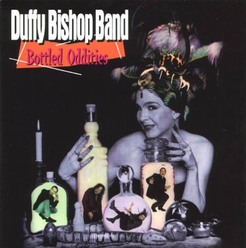 Duffy Bishop Band Bottled Oddities