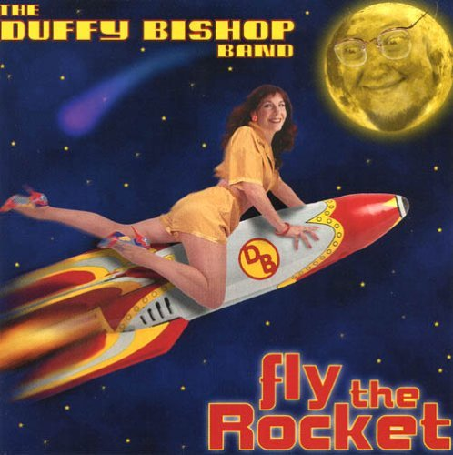 Duffy Bishop Band Fly The Rocket