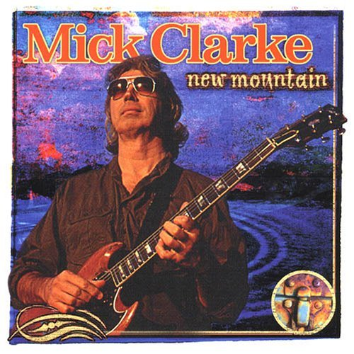 Mick Clarke New Mountain
