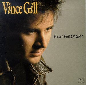 Vince Gill Pocket Full Of Gold