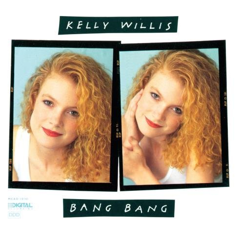 Kelly Willis Bang Bang