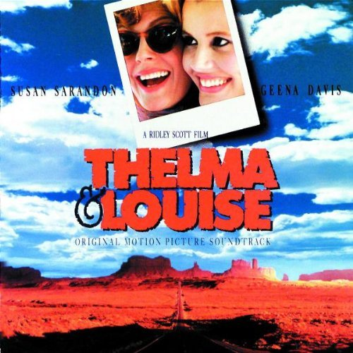 Various Artists Thelma & Louise Frey Sexton Childs Faithful Reeves Hugh Willis