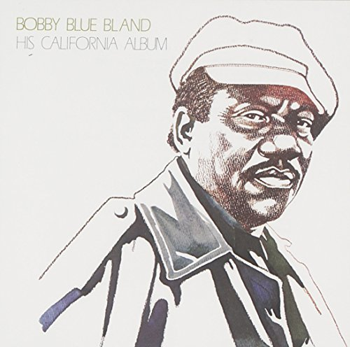 Bland Bobby Blue His California Album