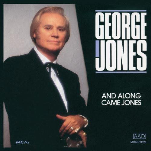 George Jones And Along Came Jones