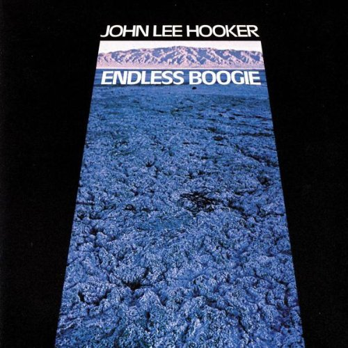 John Lee Hooker Endless Boogie