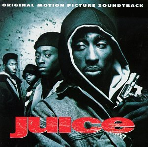 Juice Soundtrack Naughty By Nature M.C. Pooh Too Short Epmd Salt N Pepa