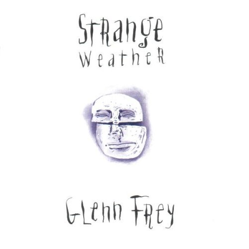 Frey Glenn Strange Weather
