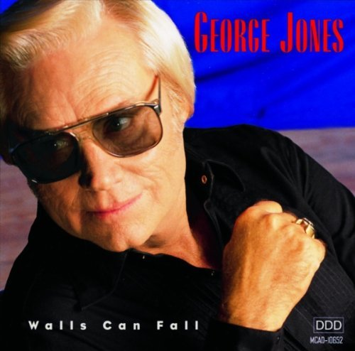 George Jones Walls Can Fall