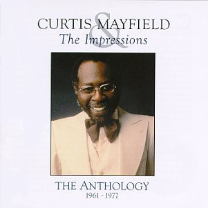 Curtis & Impressions Mayfield Anthology 1961 1977 2 CD