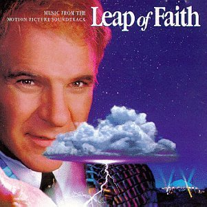 Leap Of Faith Soundtrack Henley Labelle Pagano Judd Duke Meatloaf Lovett Walker