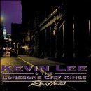 Lee Kevin & Lonesome City Kings Restless