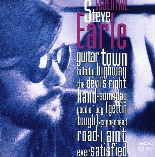Earle Steve Essential Steve Earle