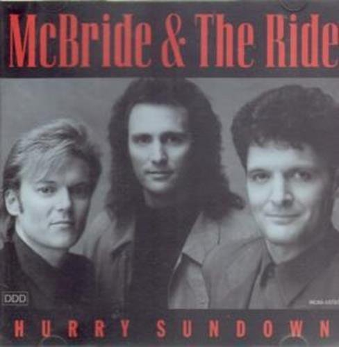 Mcbride & The Ride Hurry Sundown