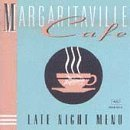 Margaritaville Cafe Margaritaville Cafe Late Night Buffett Taylor Bogart Utley Wharton Greenidge Survivors