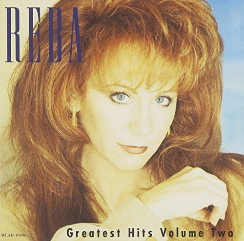 Reba Mcentire Vol. 2 Greatest Hits