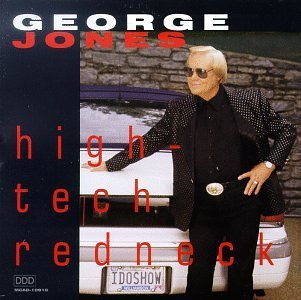 George Jones High Tech Redneck