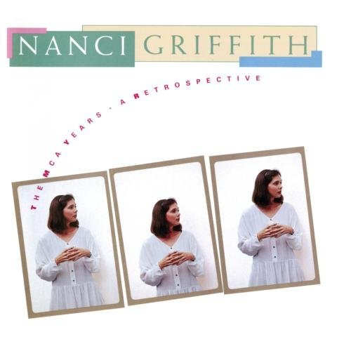 Nanci Griffith Mca Years Retrospective