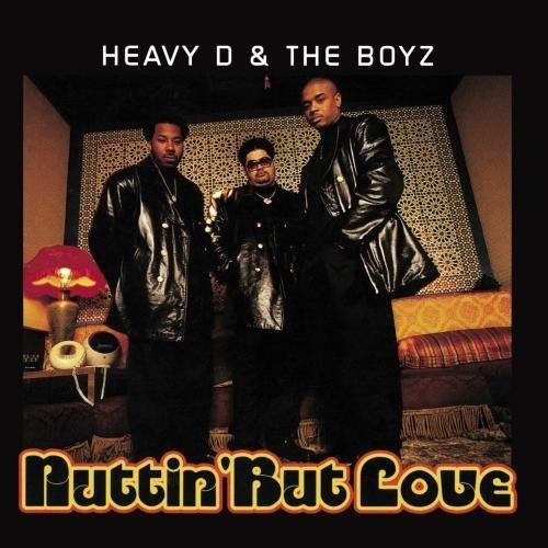 Heavy D. & The Boyz Nuttin' But Love