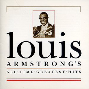 Armstrong Louis All Time Greatest Hits