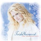 Trisha Yearwood Sweetest Gift