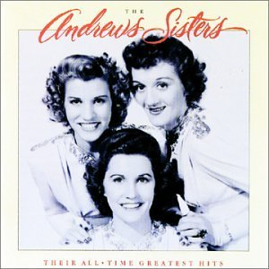 Andrews Sisters Their All Time Greatest Hits