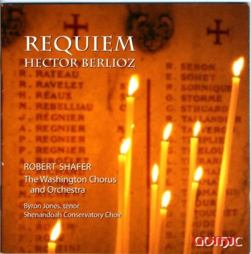 H. Berlioz Requiem Jones*byron (ten) Shafer Various