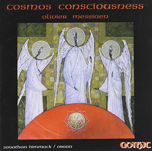 O. Messiaen Cosmos Consciousness Dimmock (org)