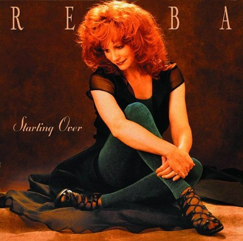 Mcentire Reba Starting Over