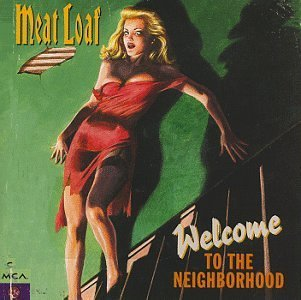 Meat Loaf Welcome To The Neighborhood