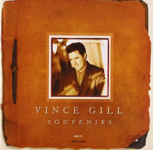 Vince Gill Souvenirs Greatest Hits