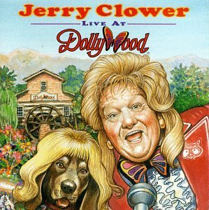 Jerry Clower Live From Dollywood