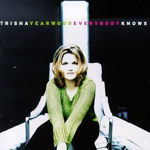 Trisha Yearwood Everybody Knows Hdcd
