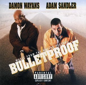 Bulletproof Soundtrack Explicit Version