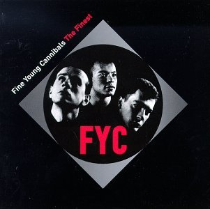 Fine Young Cannibals Fine Young Cannibals Finest