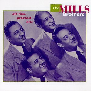 Mills Brothers All Time Greatest Hits