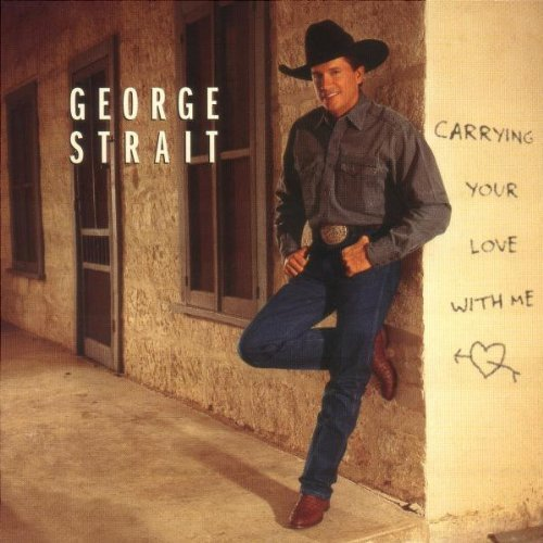 George Strait Carrying Your Love With Me Hdcd