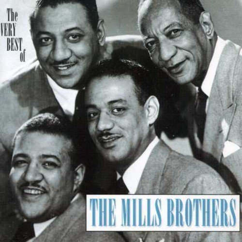 Mills Brothers Very Best Of