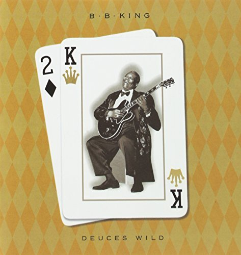 B.B. King Deuces Wild