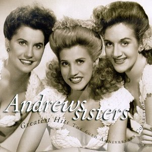 Andrews Sisters Greatest Hits