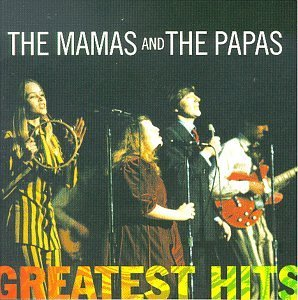 Mamas & The Papas Greatest Hits